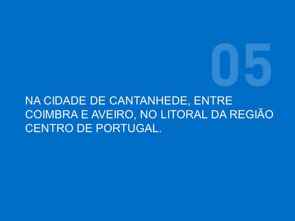 NA CIDADE DE CANTANHEDE, ENTRE COIMBRA E AVEIRO, NO LITORAL DA REGIÃO CENTRO DE PORTUGAL.