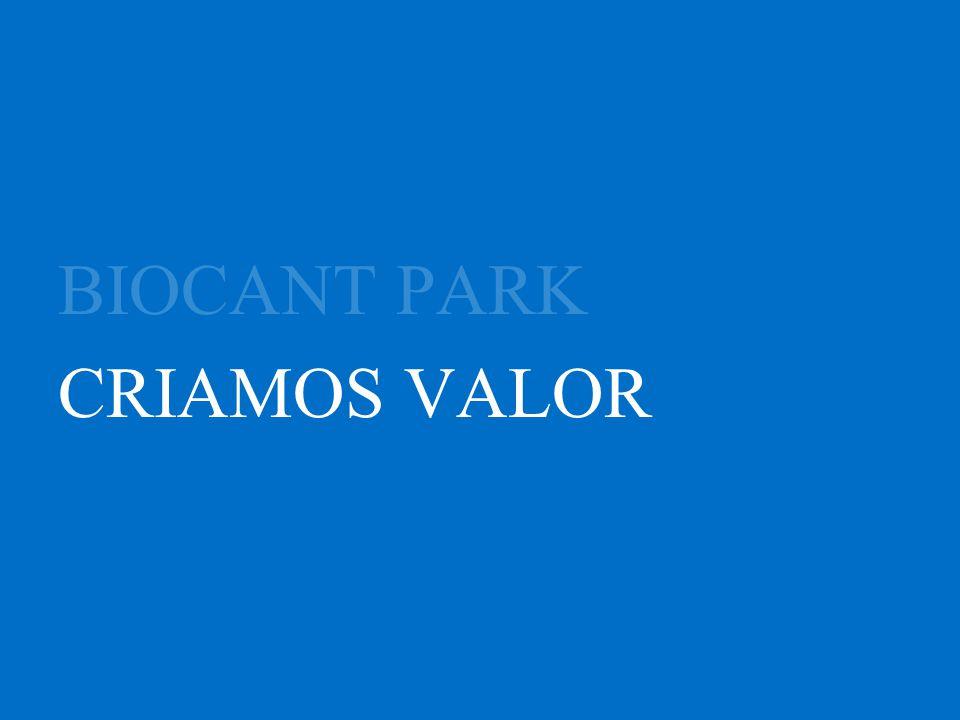 BIOCANT PARK CRIAMOS VALOR