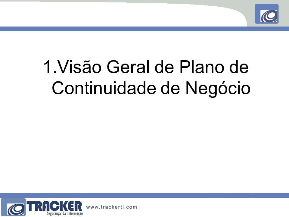 1.Visão Geral de Plano de Continuidade de Negócio