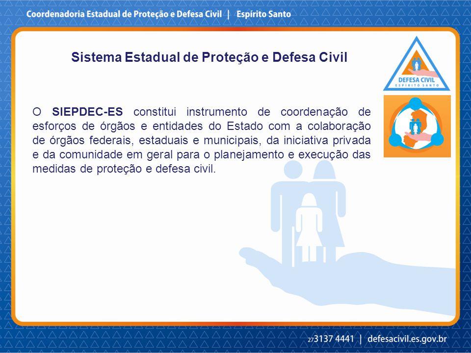 O SIEPDEC-ES constitui instrumento de coordenação de esforços de órgãos e entidades do Estado com a colaboração de órgãos federais, estaduais e municipais, da iniciativa privada e da comunidade em geral para o planejamento e execução das medidas de proteção e defesa civil.