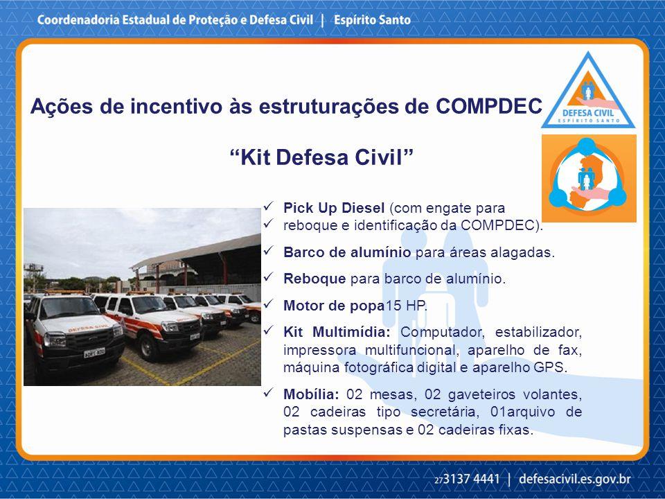 Kit Defesa Civil Ações de incentivo às estruturações de COMPDEC Pick Up Diesel (com engate para reboque e identificação da COMPDEC).