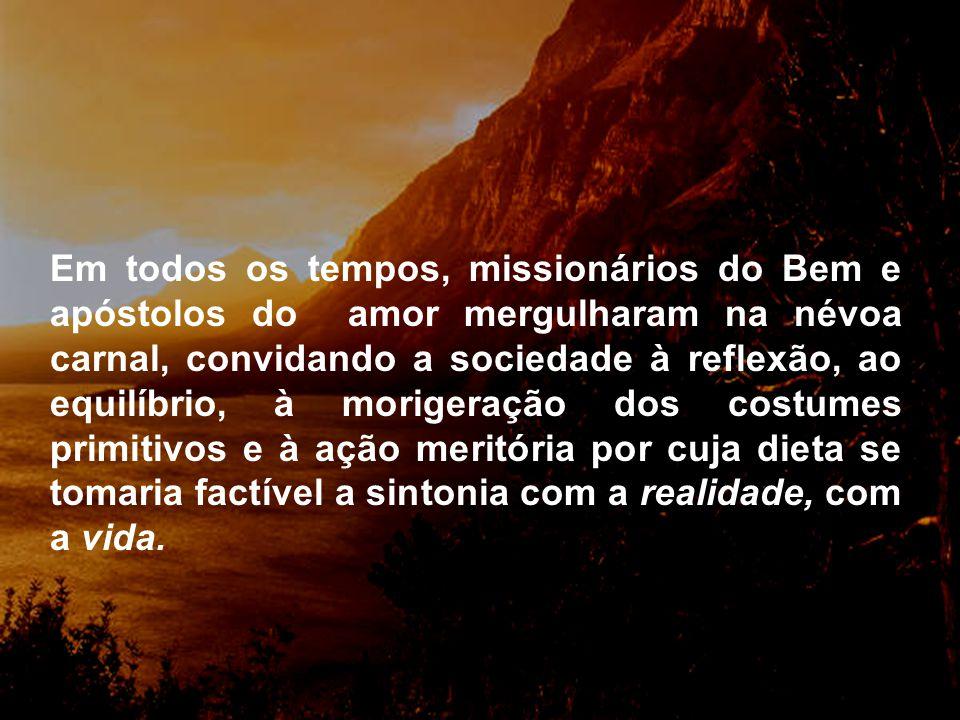 É muito fácil, no entanto, reverter o quadro, mediante a mudança cultural e moral dos indivíduos, voltando-se para os valores do espírito e da sua imo