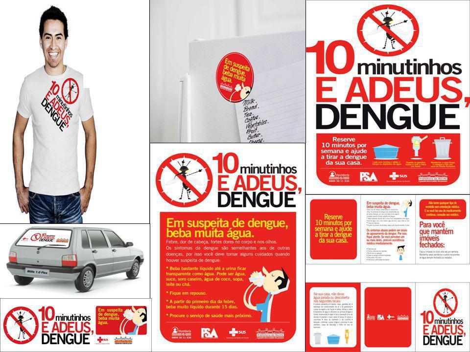 Dengue, Aqui, Não Tem Vez, Não.