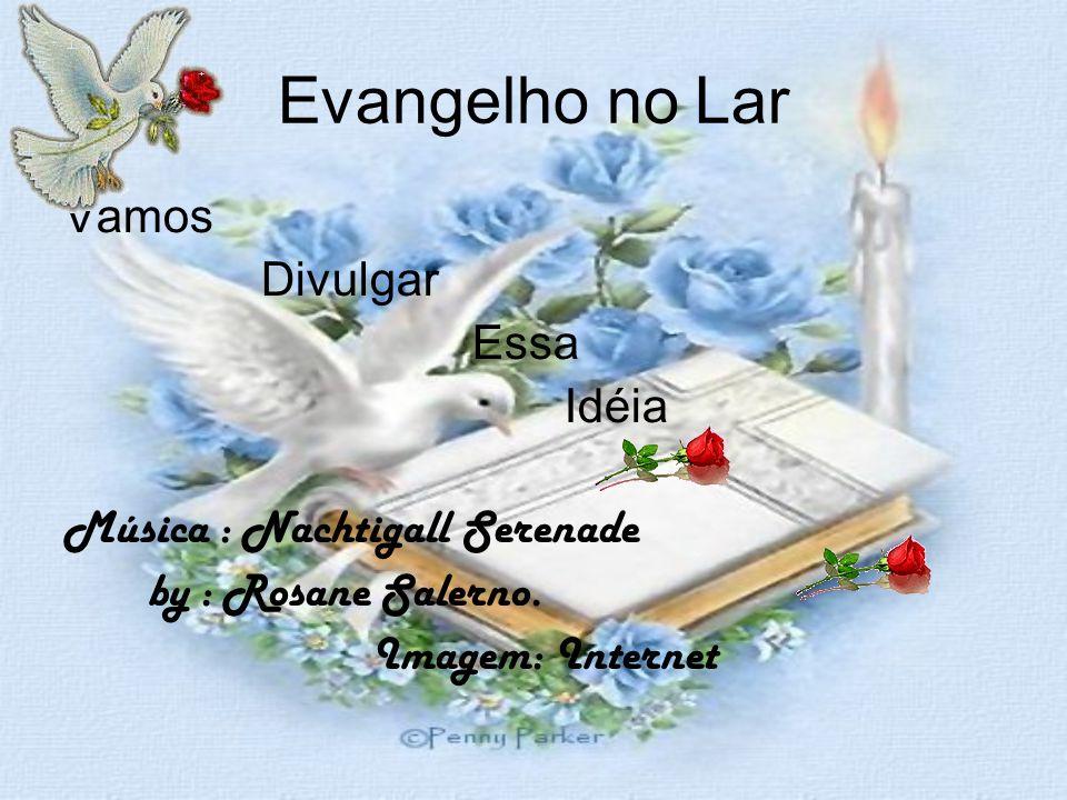 Evangelho no Lar Jesus no Lar É Vida Para o LAR