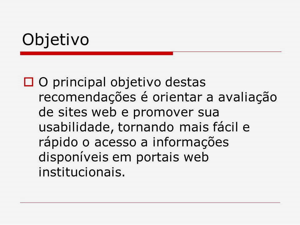 Heurística 6 - Consistência  Consistência refere-se à homogeneidade e coerência na escolha de opções durante o projeto da interface do portal (denominação, localização, formato, cor, linguagem).