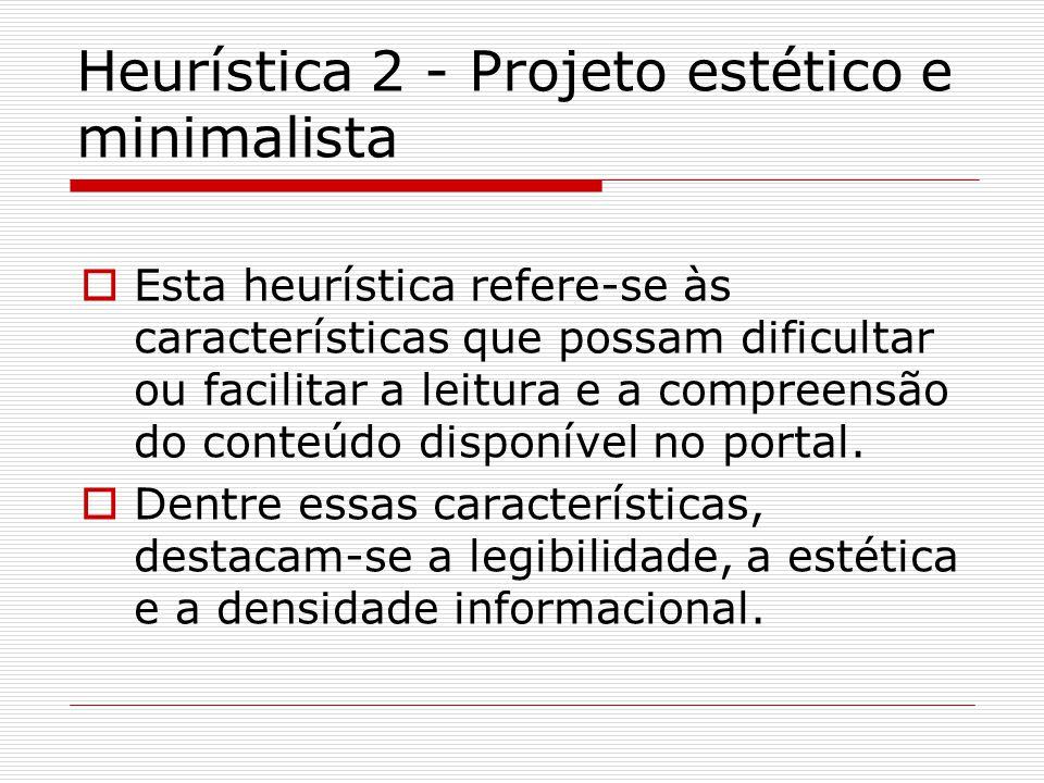Heurística 2 - Recomendações  Ocupar de 50 a 80% da página com conteúdo (preferencialmente, 80%).