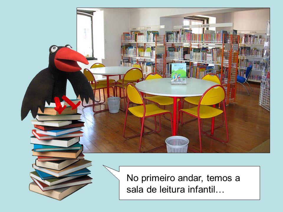 No primeiro andar, temos a sala de leitura infantil…