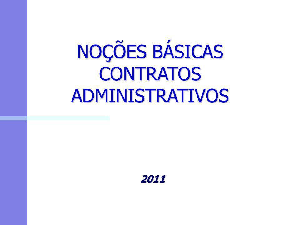 NOÇÕES BÁSICAS CONTRATOS ADMINISTRATIVOS 2011