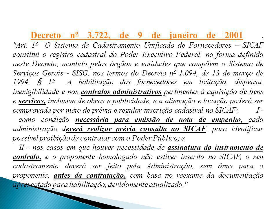 Decreto nº 3.722, de 9 de janeiro de 2001.