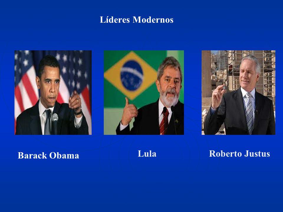 Barack Obama LulaRoberto Justus Líderes Modernos