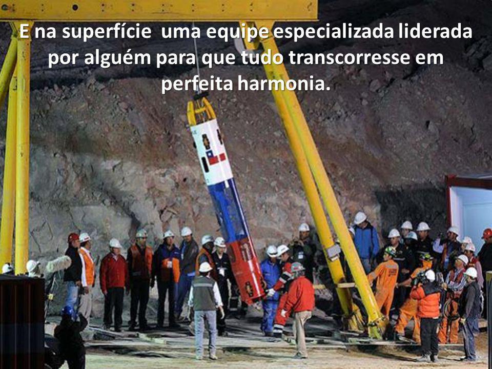 Esse desfeche só foi possível porque no buraco a 700 metros de profundidade havia uma liderança.