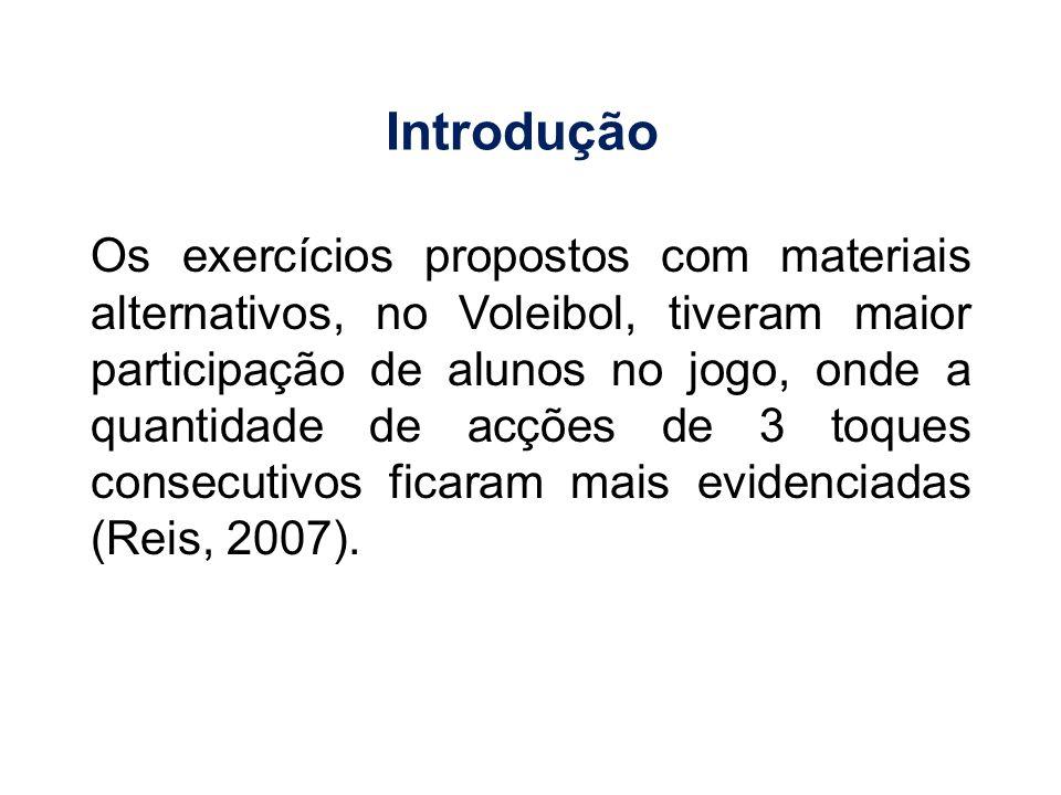 Das 89 aulas observadas, em 35 foram utilizadas materiais alternativos, em 40 material oficial e em 14 não houve manipulação de qualquer material, tendo sido usado o próprio corpo para a realização de vários jogos (Sebastião & Freire, 2009).