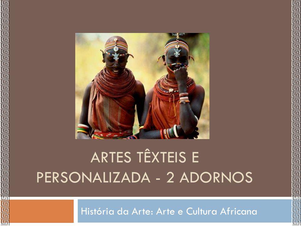 Discutindo padrões de beleza  Os padrões estéticos são diferentes para diversos povos e épocas.