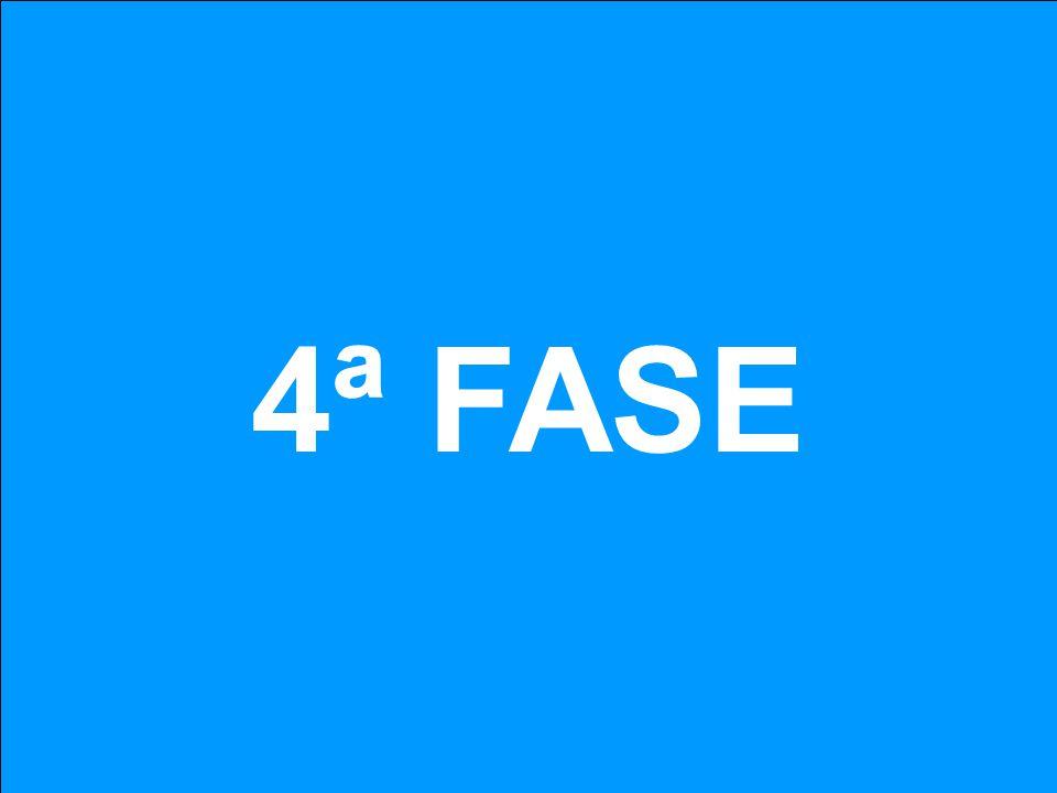 4ª FASE