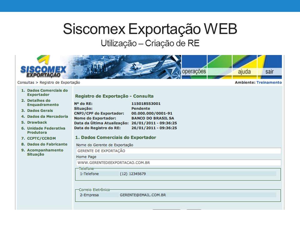 Siscomex Exportação WEB Utilização – Criação de RE