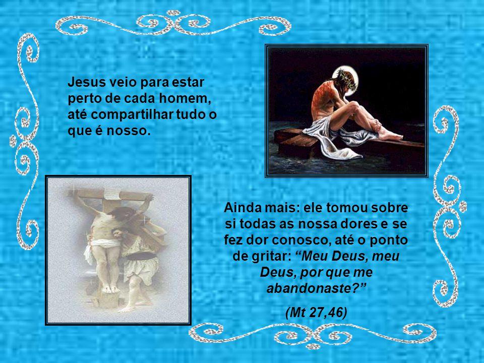 """Com efeito, de tal modo Deus amou o mundo que lhe deu seu Filho único, para que todo que nele crer não pereça, mas tenha a vida eterna."""" (Jo 3,16)"""