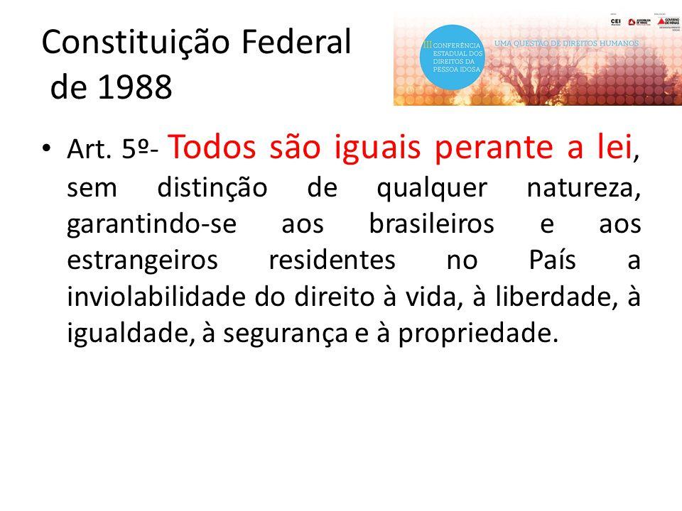 Constituição Federal de 1988 Art.230.