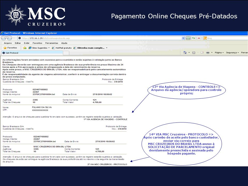 Pagamento Online Cheques Pré-Datados 13º Via Agência de Viagens - CONTROLE=> Arquivo da agência/operadora para controle próprio; 14ª VIA MSC Cruzeiros