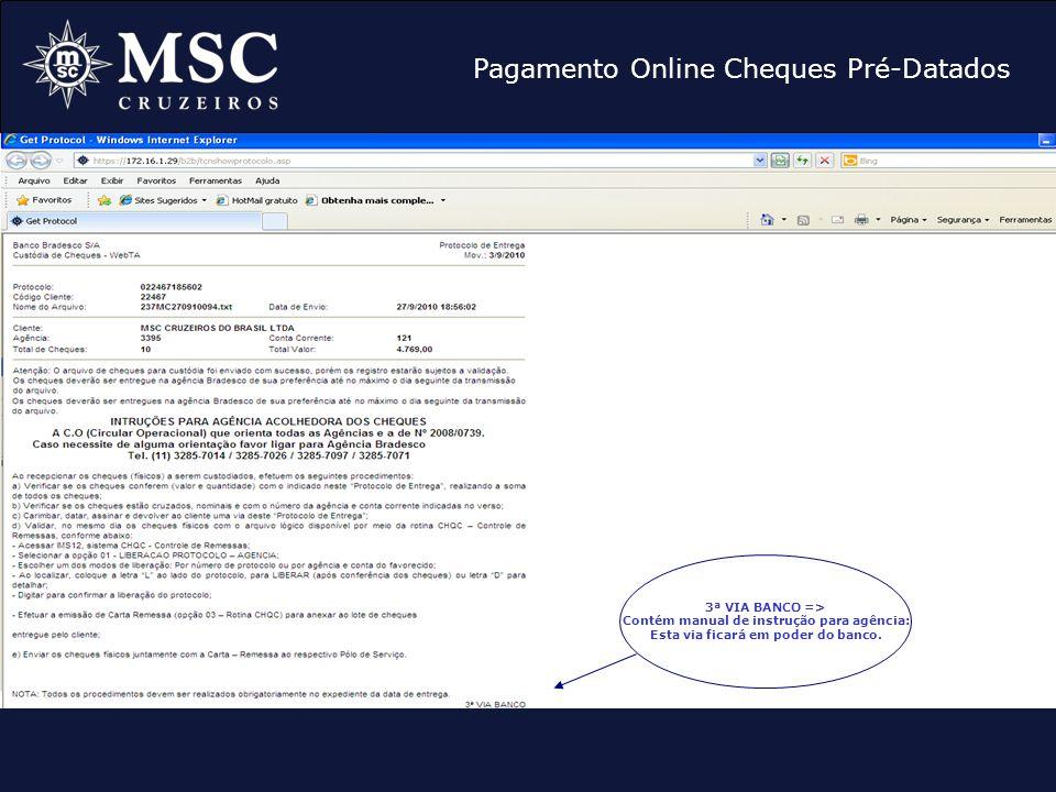 Pagamento Online Cheques Pré-Datados 3ª VIA BANCO => Contém manual de instrução para agência: Esta via ficará em poder do banco.