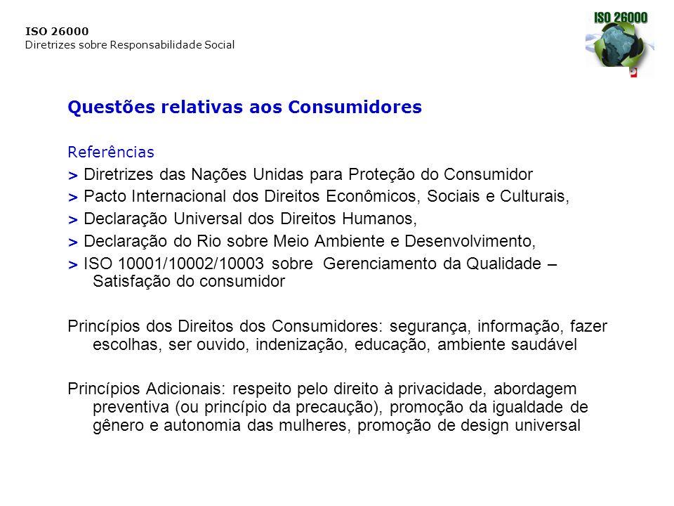 ISO 26000 Diretrizes sobre Responsabilidade Social Questões relativas aos Consumidores Referências > Diretrizes das Nações Unidas para Proteção do Con