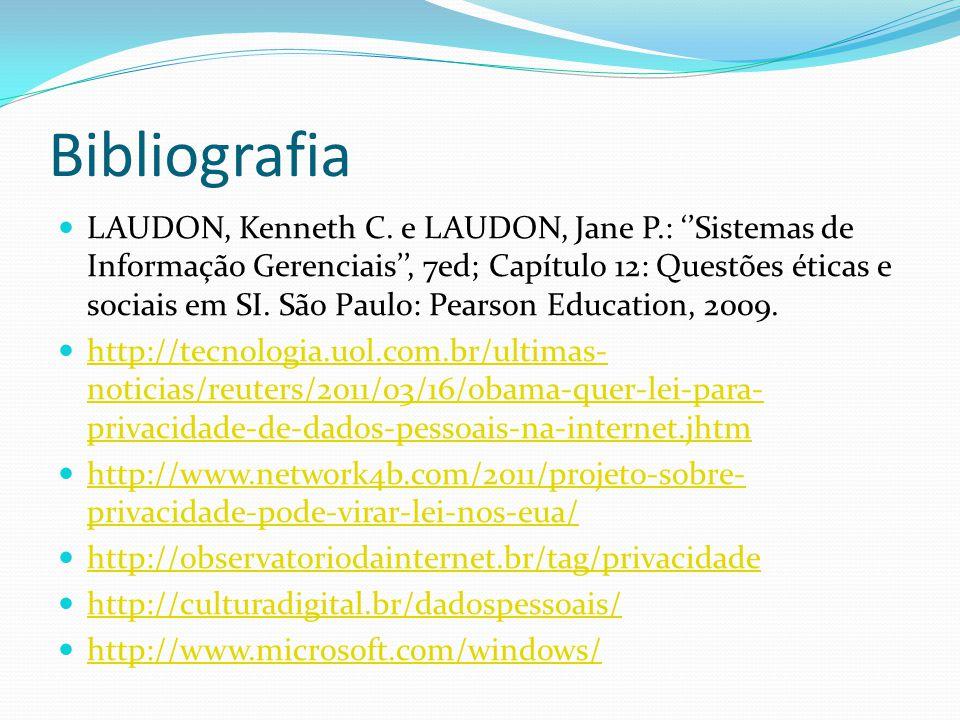 Bibliografia LAUDON, Kenneth C.