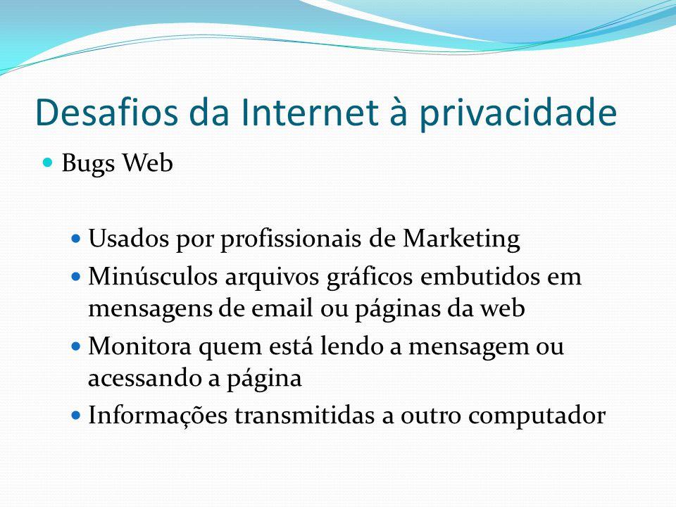 Proteção à privacidade P3P (Plataform for Privacy Preferences) Habilita a comunicação automática de políticas privadas entre um site de e-commerce e seus visitantes Padrão de comunicação de privacidade de um site aos usuários Usuários selecionam o nível de privacidade que desejam manter ao interagir com um site