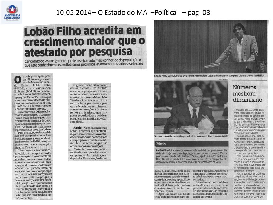 10.05.2014 – O Estado do MA –Política – pag. 03