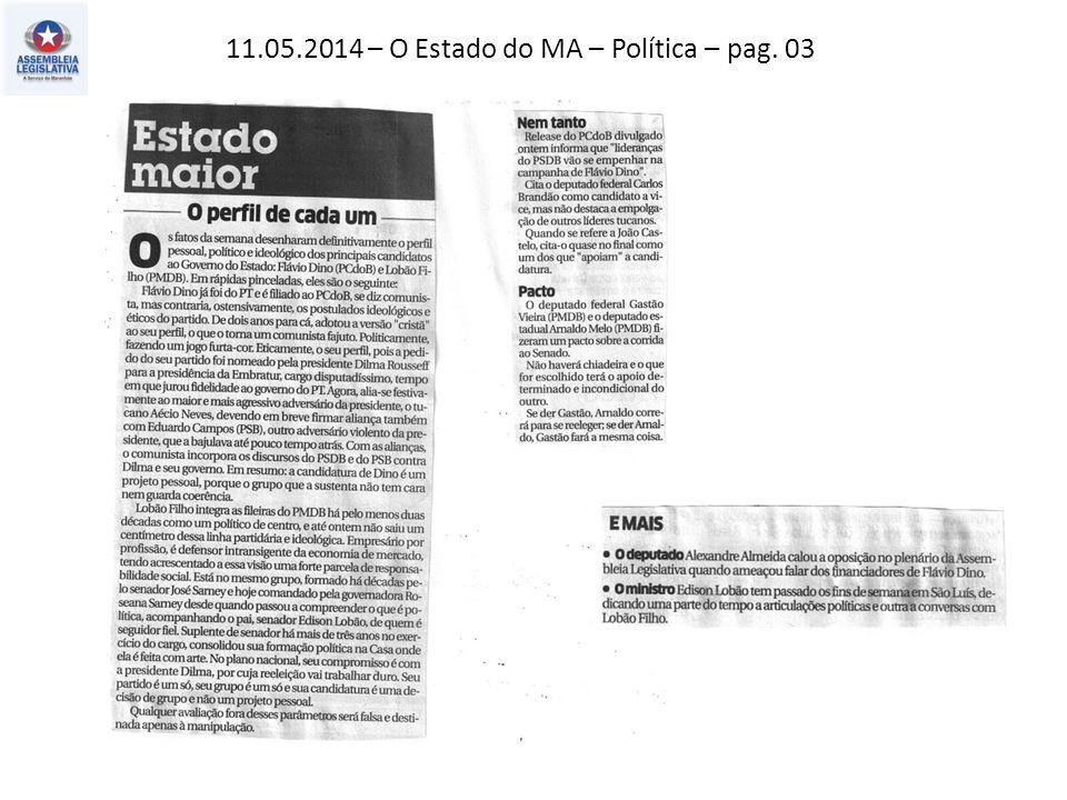 10.05.2014 – Jornal Pequeno – Estado – pag. 06