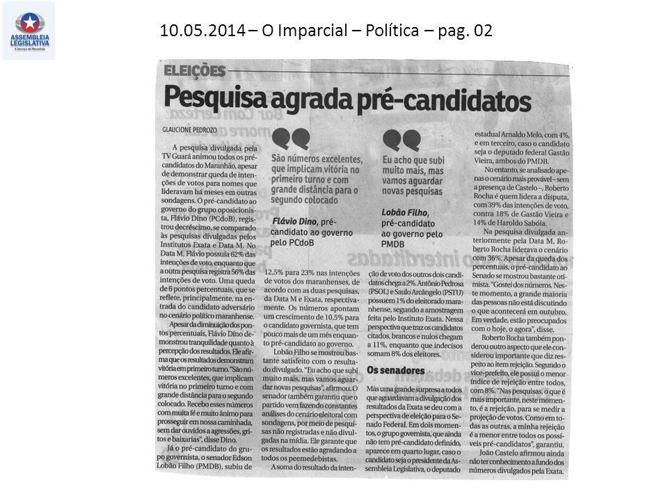 11.05.2014 – Jornal Pequeno – Estado – pag. 06
