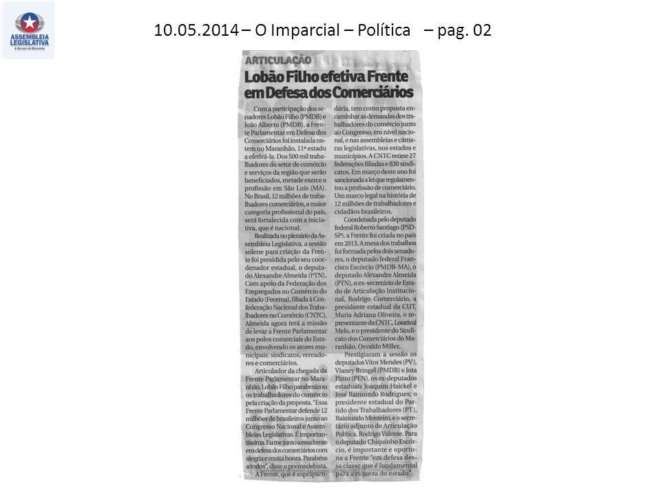 11.05.2014 – Jornal Pequeno – Política – pag. 03