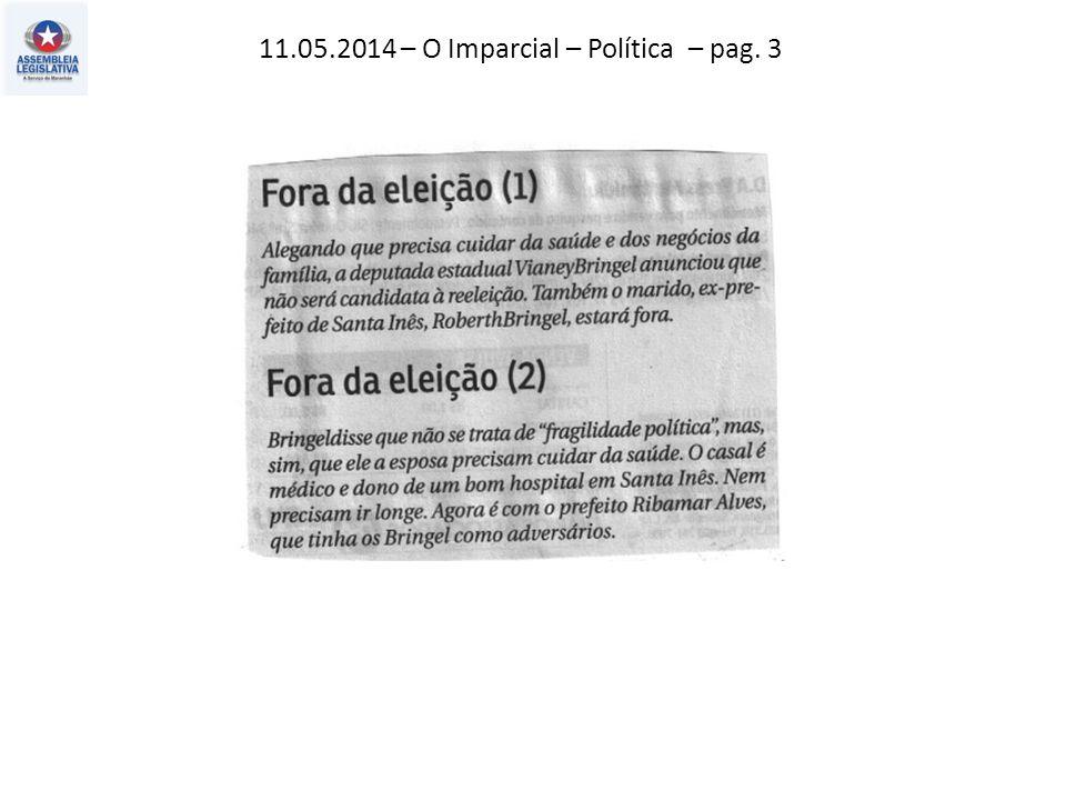 11.05.2014 – O Imparcial – Política – pag. 3