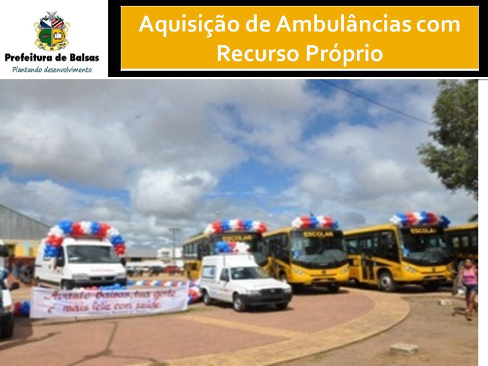 25 Aquisição de Ambulâncias com Recurso Próprio