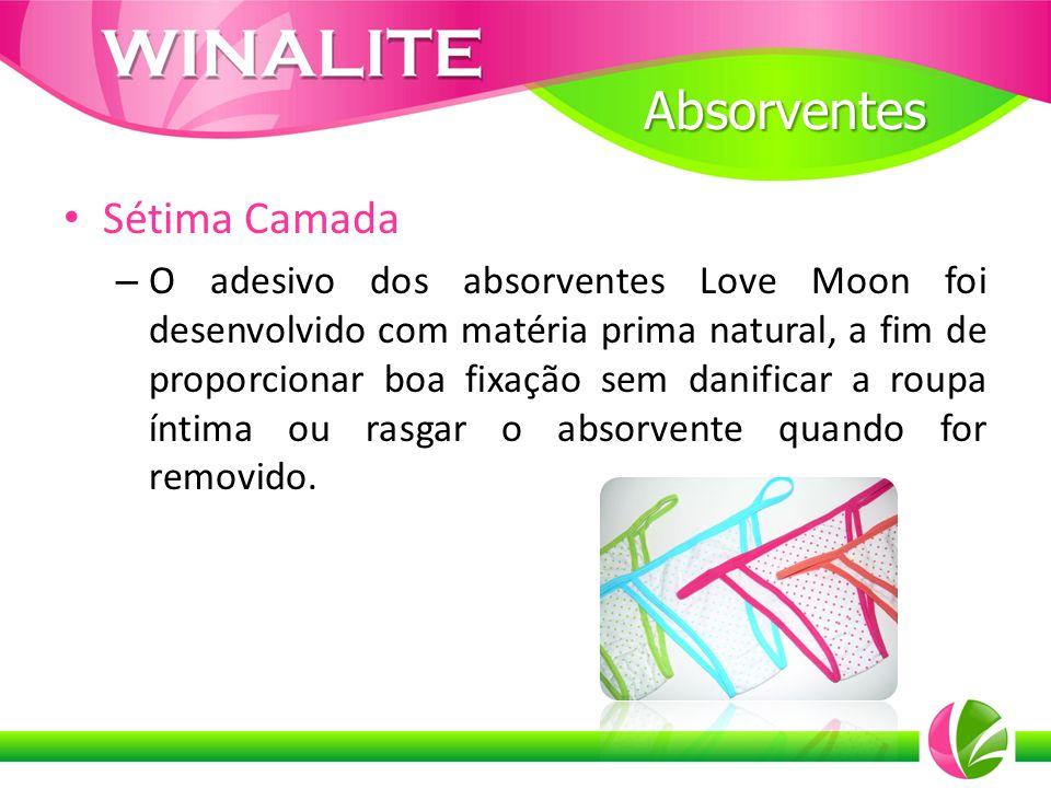 Sétima Camada – O adesivo dos absorventes Love Moon foi desenvolvido com matéria prima natural, a fim de proporcionar boa fixação sem danificar a roup