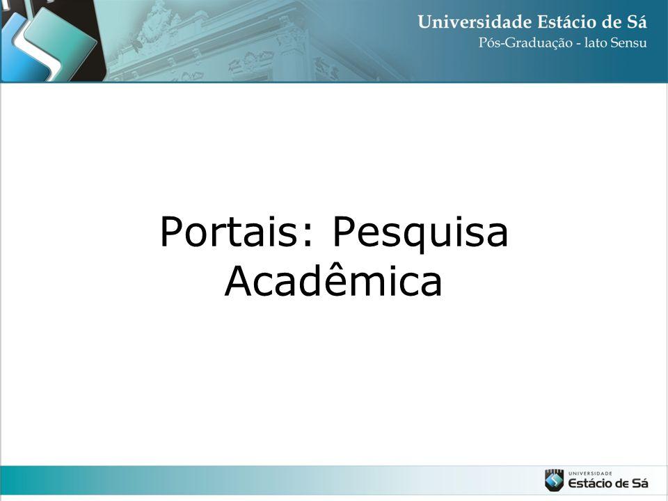 Portais: Pesquisa Acadêmica