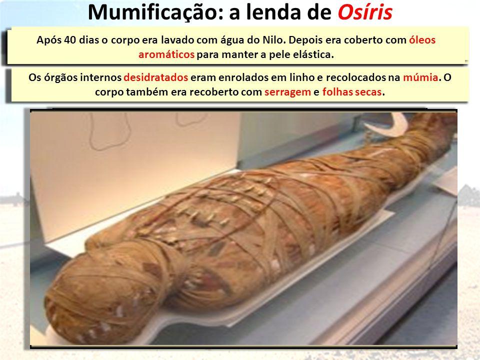 Mumificação: a lenda de Osíris chacalokapi aardvark orix FARAÓ ANUBIS DUAT TOTH MAAT Primeiro, o corpo era levado para um local conhecido como ibu ou o lugar da purificação .