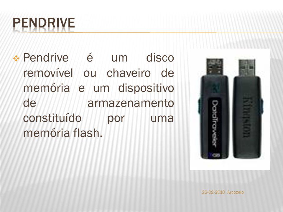  Pendrive é um disco removível ou chaveiro de memória e um dispositivo de armazenamento constituído por uma memória flash.
