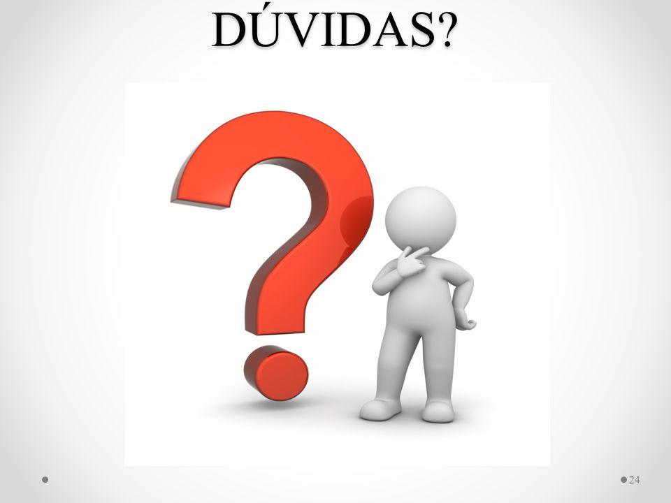 DÚVIDAS? 24