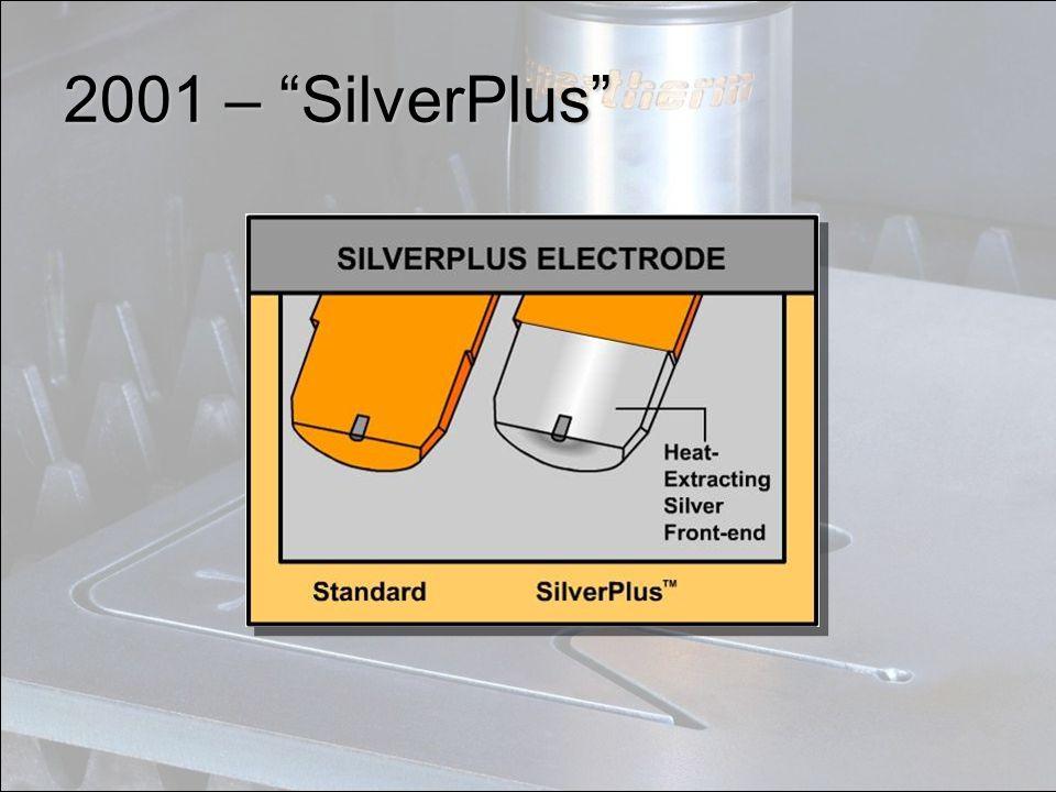"2001 – ""SilverPlus"""