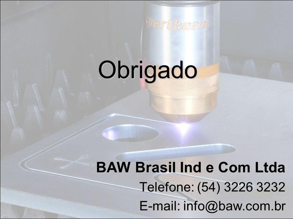 Obrigado BAW Brasil Ind e Com Ltda Telefone: (54) 3226 3232 E-mail: info@baw.com.br