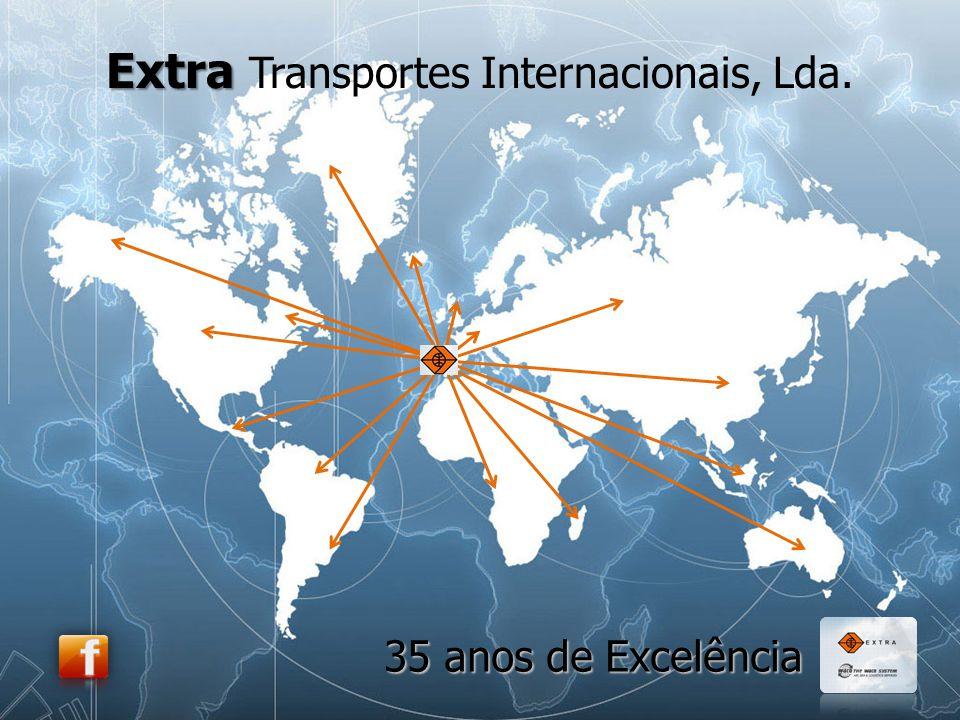 Extra Extra Transportes Internacionais, Lda. 35 anos de Excelência