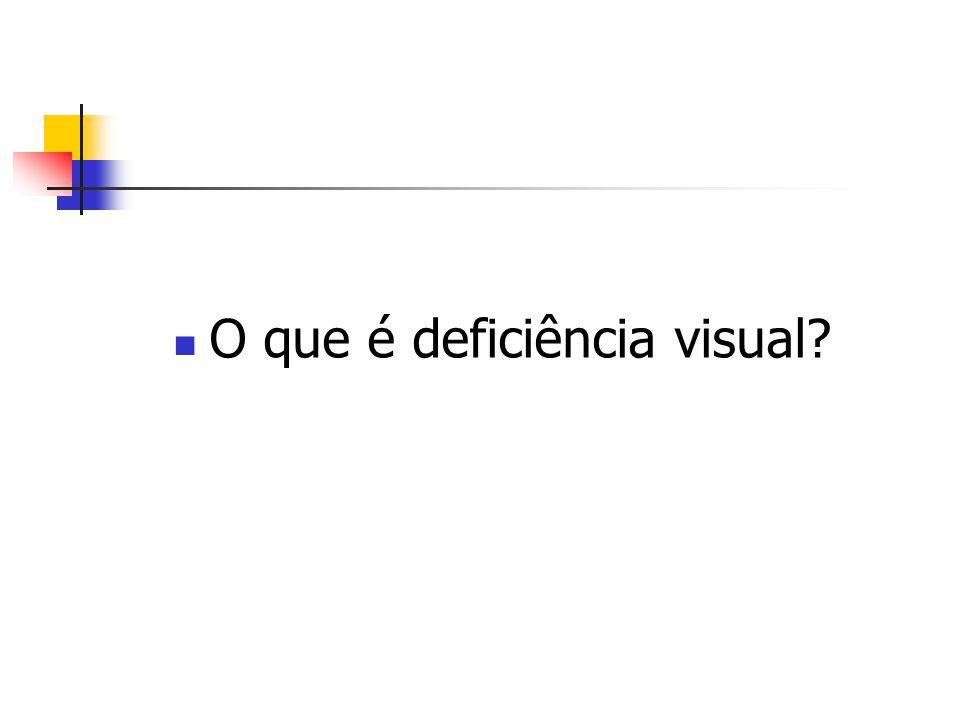 O que é deficiência visual