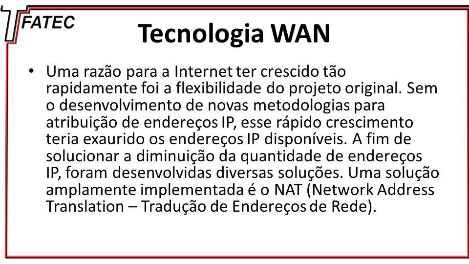 NAT NAT é um mecanismo que visa economizar endereços IP registrados em grandes redes e simplificar as tarefas de gerenciamento do endereçamento IP.