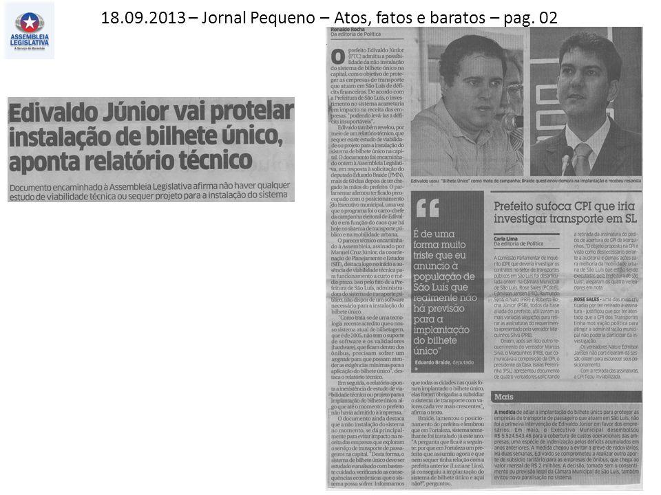 18.09.2013 – O Estado do MA – Política – pag. 03
