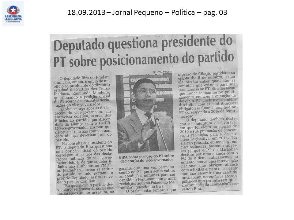 18.09.2013 – Jornal Pequeno – Política – pag. 03