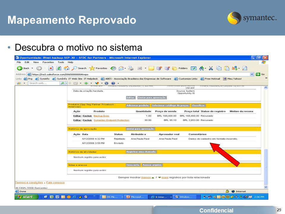 Confidencial 29 Mapeamento Reprovado Descubra o motivo no sistema