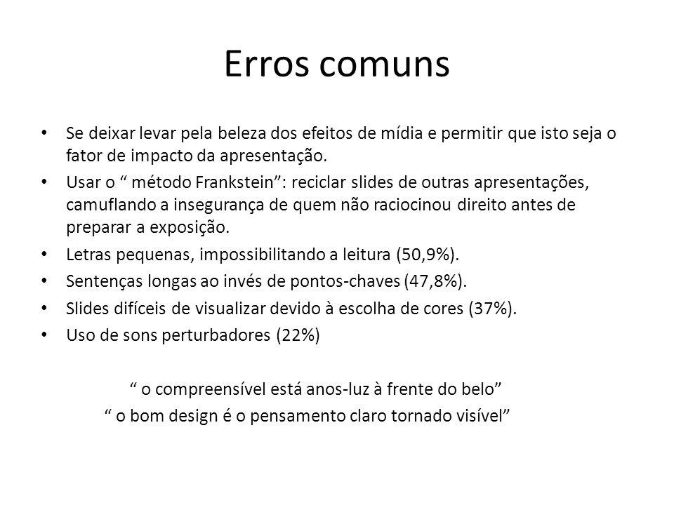 Sugestões para produção de apresentações em Power Point Tabelas: não devem conter muita informação, mas o fundamental para as conclusões.