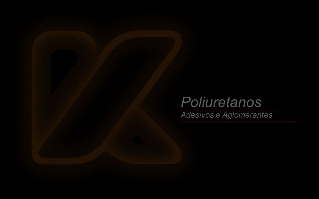Poliuretanos Adesivos e Aglomerantes