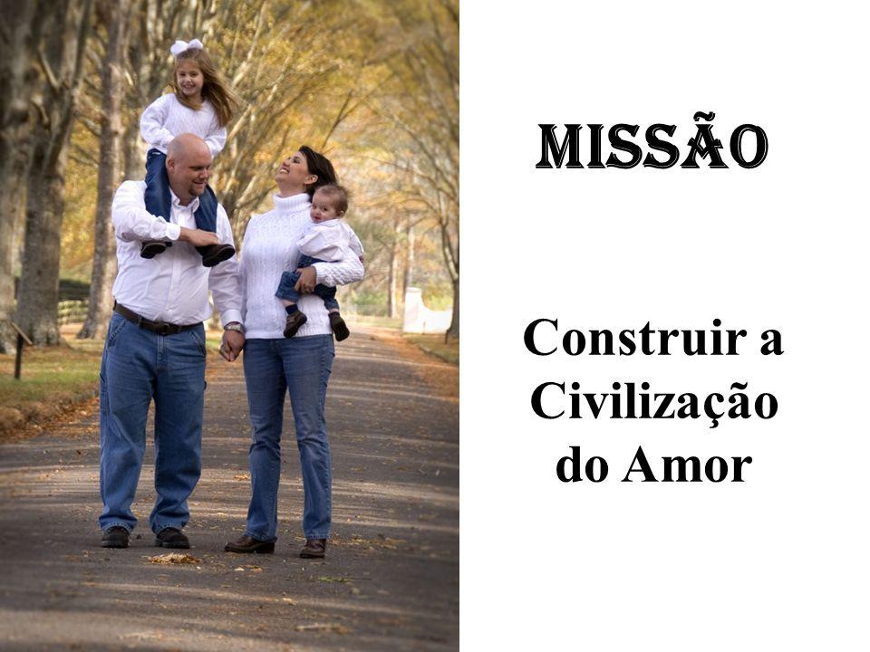 Missão Construir a Civilização do Amor