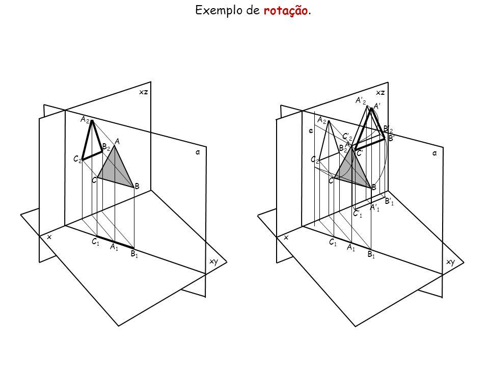 Exemplo de rotação. x xz xy α A B C A2A2 B2B2 C2C2 C1C1 A1A1 B1B1 x xz xy α A B C A2A2 B2B2 C2C2 C1C1 A1A1 B1B1 e A' B' C' A' 2 C' 2 B' 2 C' 1 A' 1 B'
