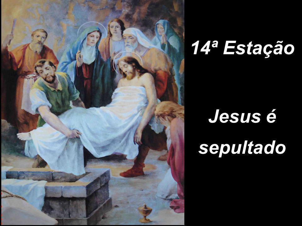 14ª Estação Jesus é sepultado